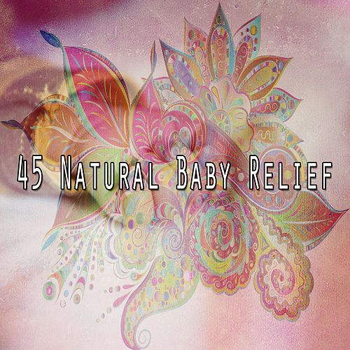 45 Natural Baby Relief de Smart Baby Lullaby