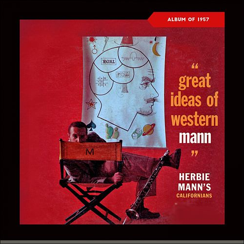 Great Ideas of Western Mann (Album of 1957) de Herbie Mann