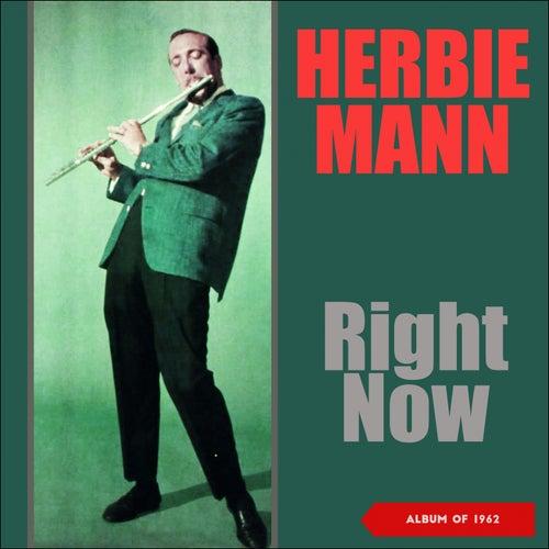 Right Now (Album of 1962) de Herbie Mann