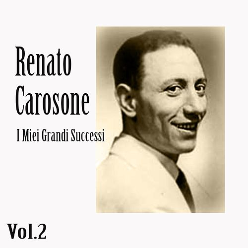 Renato carosone - i miei grandi successi, vol. 2 by Renato Carosone