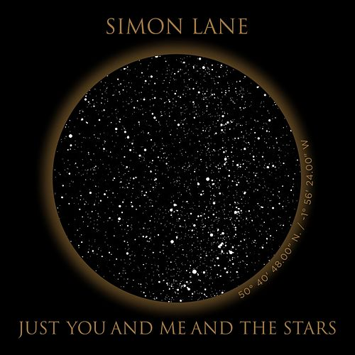 Just You and Me and the Stars by Simon Lane