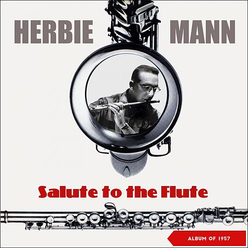 Salute to the Flute (Album of 1957) de Herbie Mann