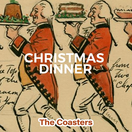 Christmas Dinner van The Coasters