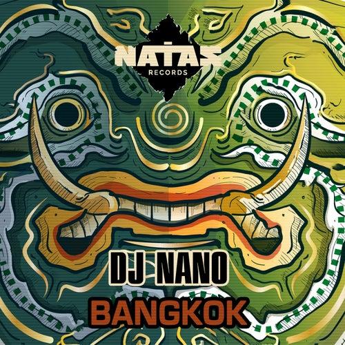 Bangkok by DJ Nano