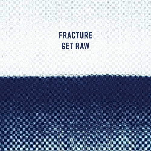 Get Raw de Fracture