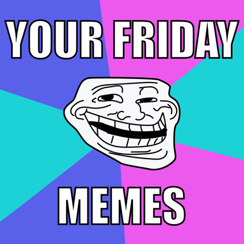 Your Friday Memes de Various Artists