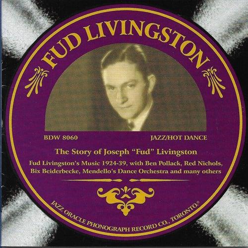 They Story of Joseph 'Fud' Livingston by Fud Livingston
