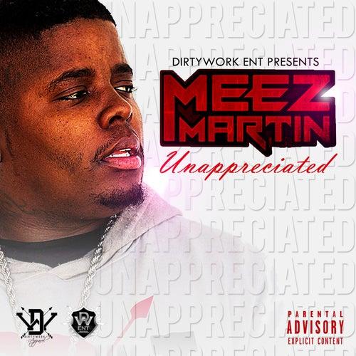 Unappreciated de Meez Martin