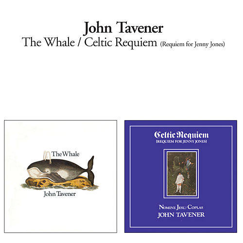 The Whale + Celtic Requiem by John Tavener