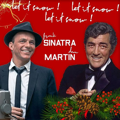 Let It Snow! Let It Snow! Let It Snow! (Frank Sinatra & Dean Martin Best Christmas Songs) de Frank Sinatra