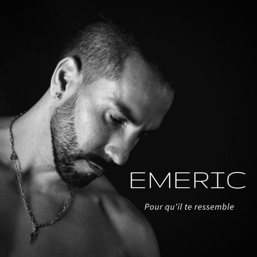Pour qu'il te Ressemble by Emeric