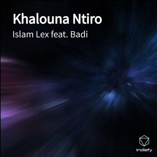 Khalouna Ntiro by Islam Lex