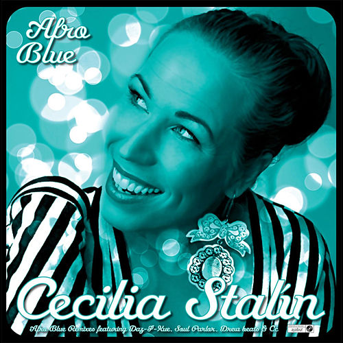 Afro Blue by Cecilia Stalin