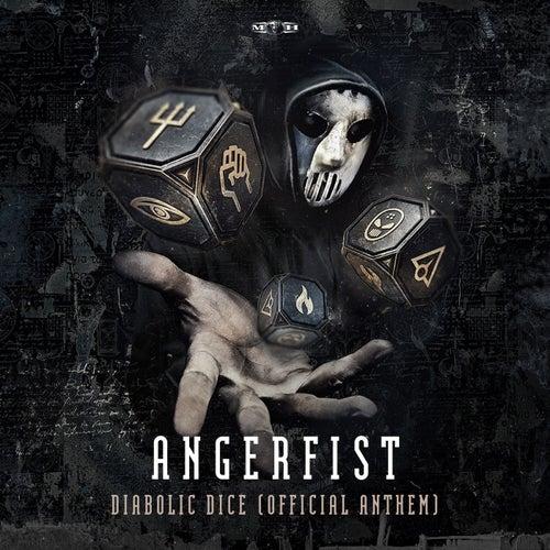 Diabolic Dice (Official Anthem) de Angerfist