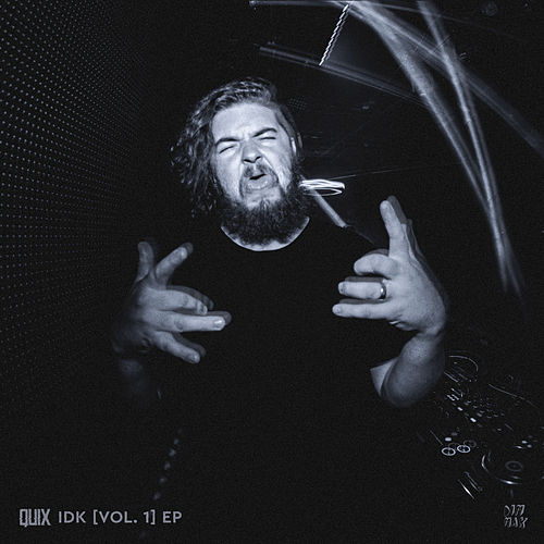 IDK [Vol. 1] EP by Quix