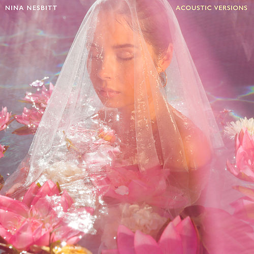 The Sun Will Come Up, The Seasons Will Change (Acoustic Versions) von Nina Nesbitt