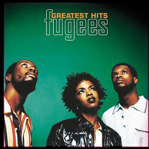 Greatest Hits van Fugees