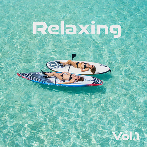 Relaxing_Vol_1 by Various Artists