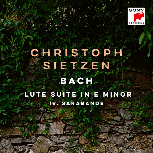 Lute Suite in E Minor, BWV 996: IV. Sarabande by Christoph Sietzen