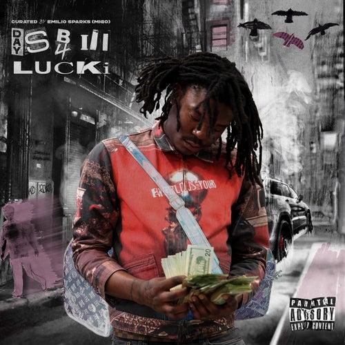 Days B4 3 von Lucki
