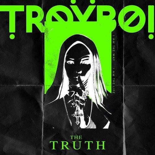 The Truth de TroyBoi