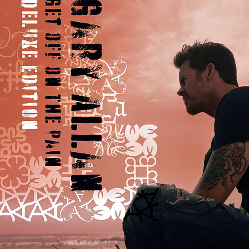 Get Off On The Pain von Gary Allan