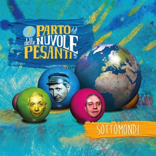 Sottomondi by Il Parto Delle Nuvole Pesanti
