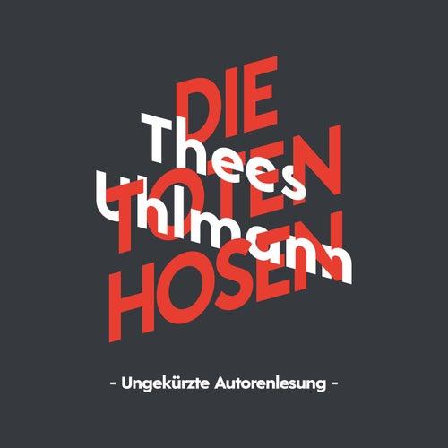 Die Toten Hosen de Thees Uhlmann