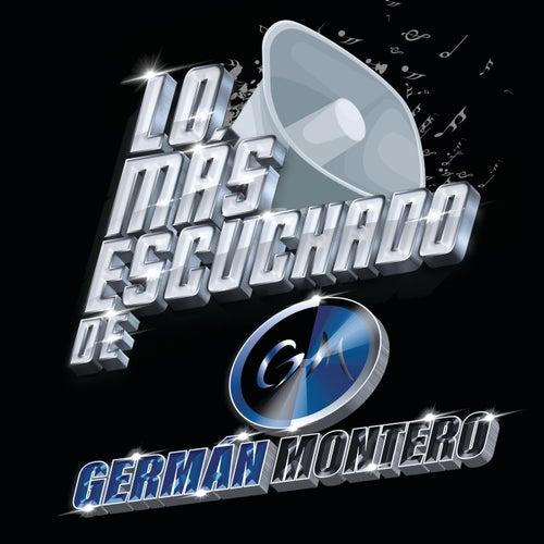 Lo Más Escuchado De by Germán Montero