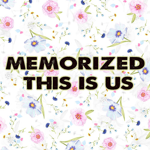 Memorized This Is Us (Instrumental) by Kph