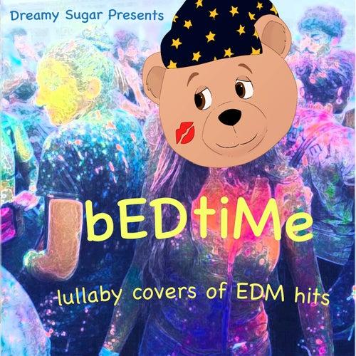 bEDtiMe de Dreamy Sugar