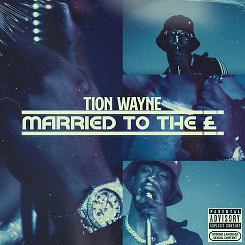 Married To The £ von Tion Wayne