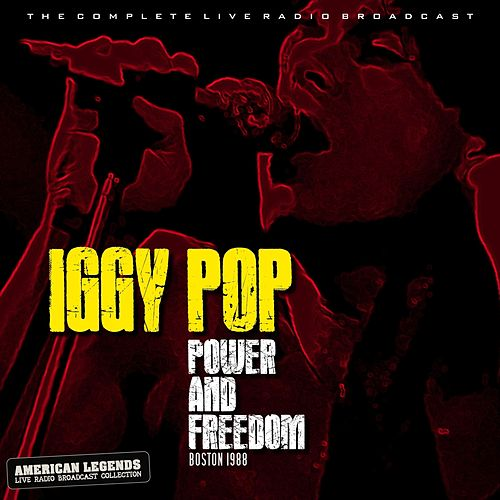 Iggy Pop - Power and Freedom von Iggy Pop