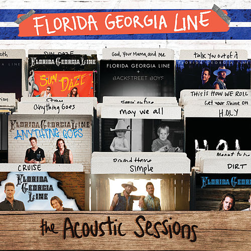 The Acoustic Sessions van Florida Georgia Line