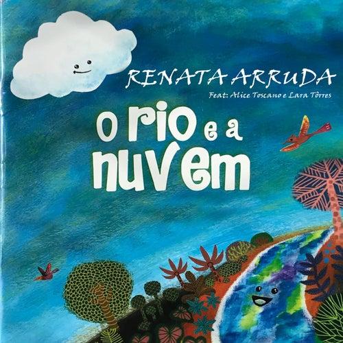 O Rio e a Nuvem de Renata Arruda