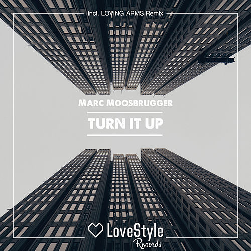 Turn It Up de Marc Moosbrugger