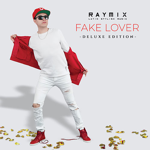 Fake Lover (Deluxe) de Raymix
