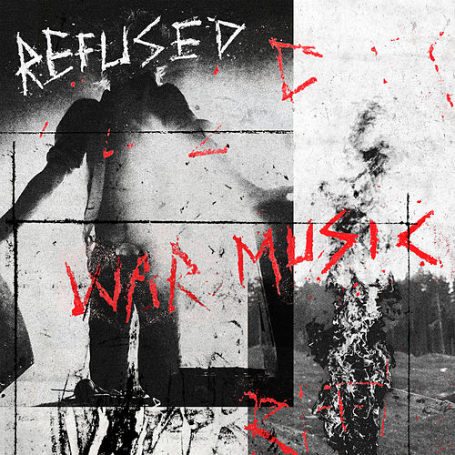 War Music von Refused