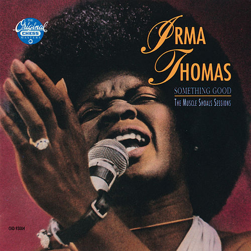 Something Good: The Muscle Shoals Sessions de Irma Thomas