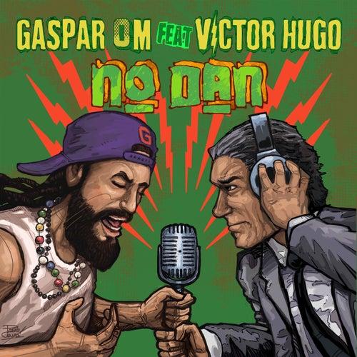 No Dan by Gaspar OM