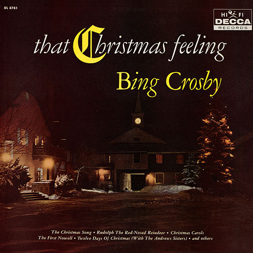 That Christmas Feeling von Bing Crosby