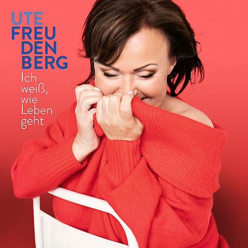 Ich weiß, wie Leben geht von Ute Freudenberg