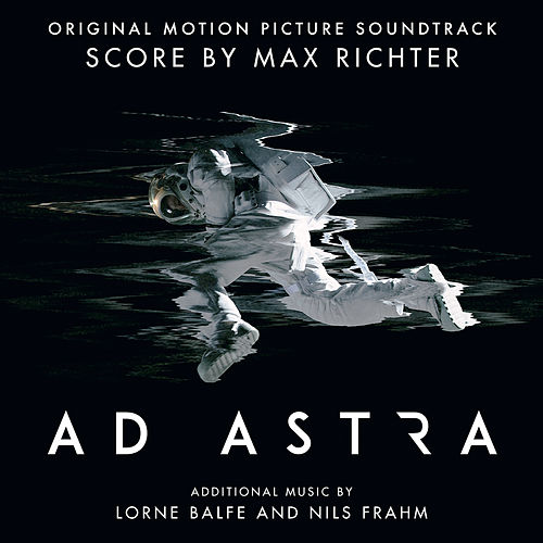 Ad Astra (Original Motion Picture Soundtrack) von Max Richter