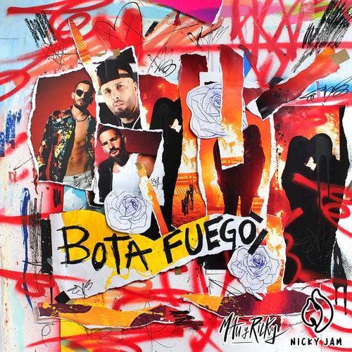 Bota Fuego by Mau y Ricky