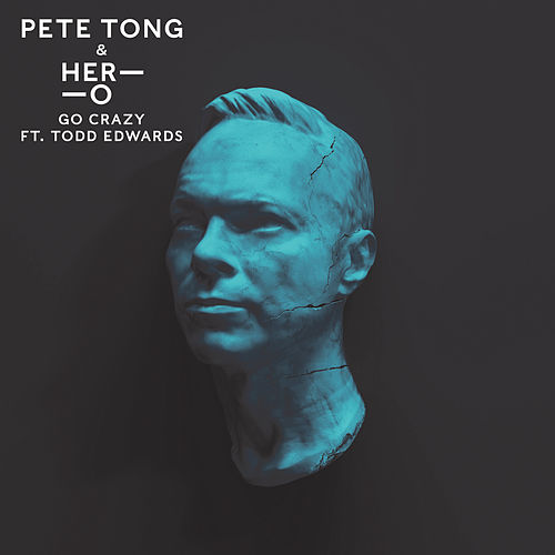 Go Crazy by Pete Tong