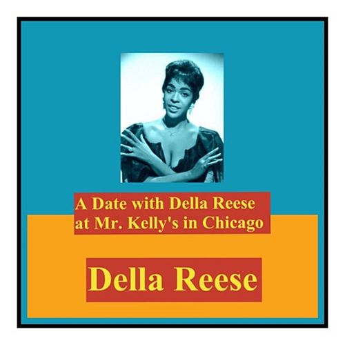 A Date with Della Reese at Mr. Kelly's in Chicago von Della Reese