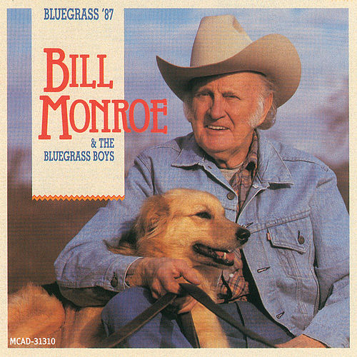 Bluegrass '87 de Bill Monroe