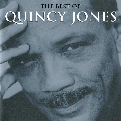 The Best Of Quincy Jones by Quincy Jones