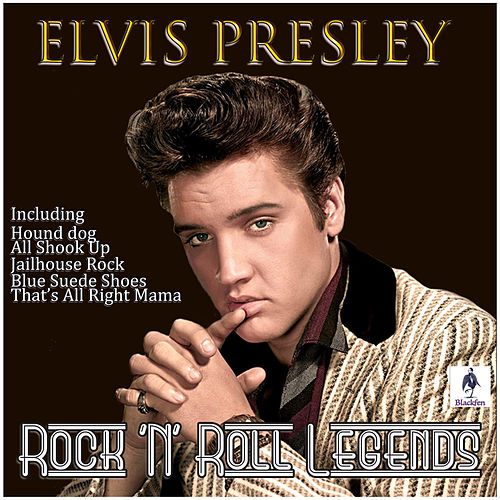 Elvis Presley - Rock 'N' Roll Legends by Elvis Presley
