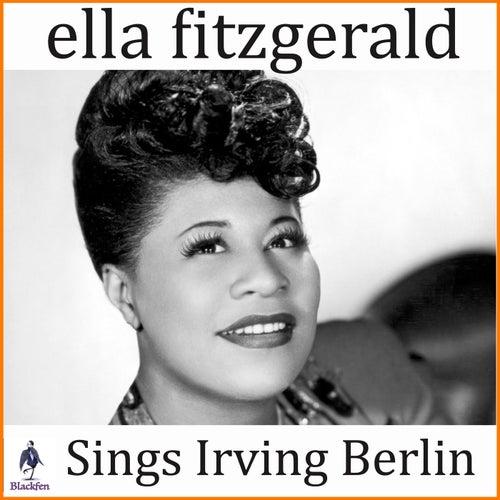 Ella Fitzgerald Sings Irving Berlin by Ella Fitzgerald